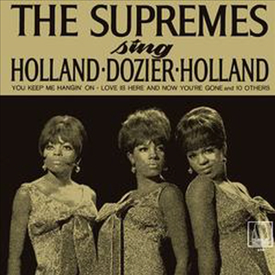 Diana Ross & The Supremes - Sing Holland Dozier Holland (Ltd. Ed)(Remastered)(일본반)(CD)