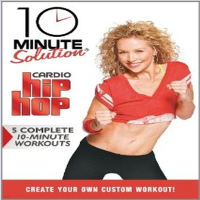 10 Minute Solution: Cardio Hip Hop (텐 미닛 솔류션 : 카디오 힙 합) (지역코드1)(한글무자막)(DVD)
