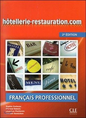 Hotellerie-restauration.com (+DVD-Rom, Guide Oenologie), 2/E