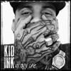 Kid Ink - My Own Lane