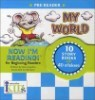 Now I'm Reading! Pre Reader : My World