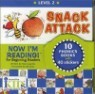 Now I'm Reading! Level 2 : Snack Attack