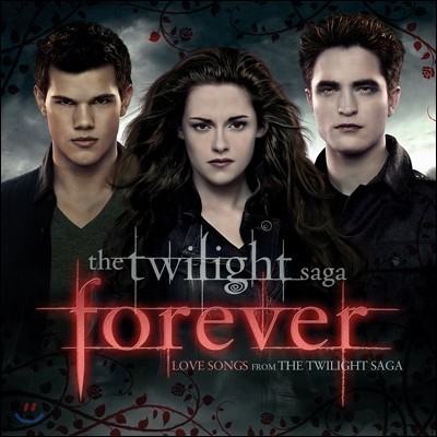 The Twilight Saga: 'Forever' Love Songs From The Twilight Saga (트와일라잇 포에버: 트와일라잇 OST 시리즈 베스트앨범)