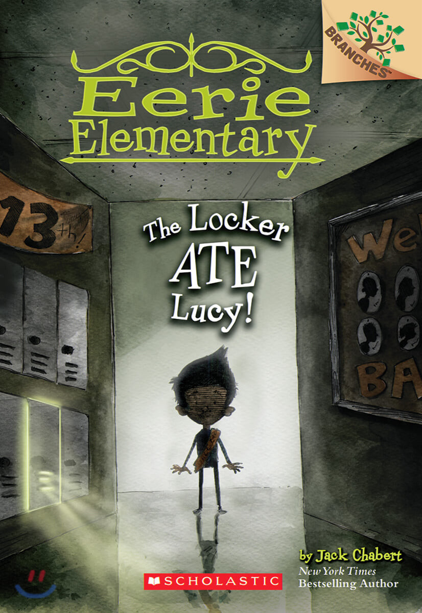 Branches / Eerie Elementary #2: The Locker Ate Lucy!