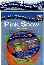 All Aboard Science Reader 2 : Pink Snow and Other Weird Weather (Book+CD)