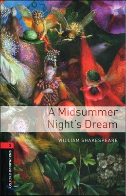 Oxford Bookworms Library: A Midsummer Nights Dream