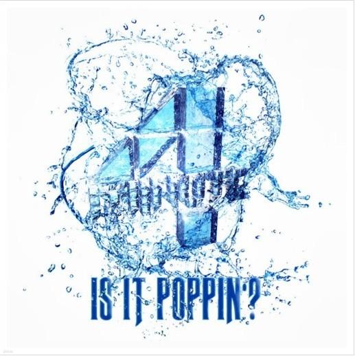 [디지털싱글] 4minute - Is It Poppin'?