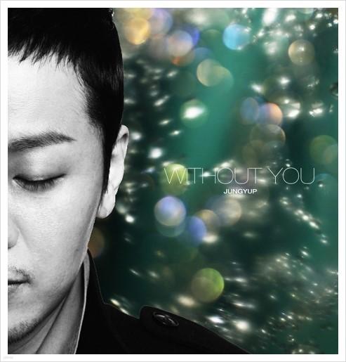 [디지털싱글] 정엽 - Without You