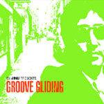 Dj Jinu - Groove Gliding!