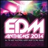 EDM Anthems 2014 (�ְ� �Ϸ�Ʈ�δ� ��Ʈ�� ����)