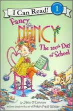 [I Can Read] Level 1 : Fancy Nancy The 100th Day of School