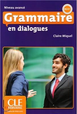 Grammaire en dialogues Niveau Avance (+CD)