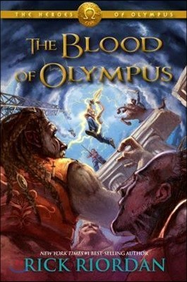 The Heroes of Olympus #5 : The Blood of Olympus