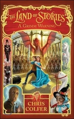The Land of Stories #3 : A Grimm Warning
