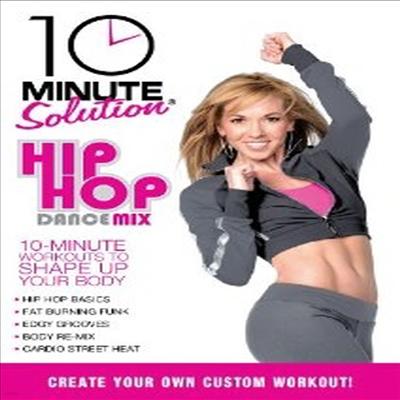 10 Minute Solution: Hip Hop Dance Mix (힙 합 댄스 믹스) (지역코드1)(한글무자막)(DVD)