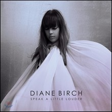 Diane Birch - Speak A Little Louder