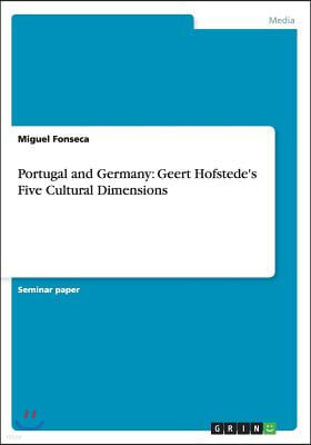 Portugal and Germany: Geert Hofstede's Five Cultural Dimensions
