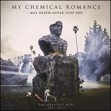 My Chemical Romance - The Greatest Hits 2001-2013: May Death Never Stop You