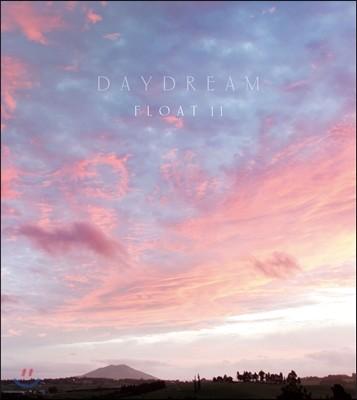 Float 11 - Daydream