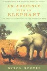 An Audience with an Elephant: And Other Encounters on the Eccentric Side