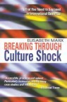 Breaking Through Culture Shock: What You Need to Succeed in International Business