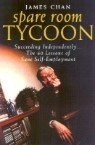 Spare Room Tycoon Succeeding Independently: The 70 Lessons of Sane Self-Employment