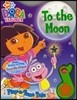 Dora The Explorer : To The Moon