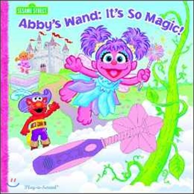 Sesame Street: Abby's Wand, It's So Magic!