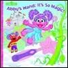Sesame Street: Abby's Wand, It's So Magic!