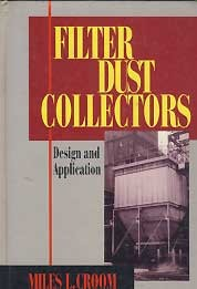 FILTER DUST COLLECTIORS - Design and Application