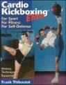 Cardiokickboxing Elite: For Sport, for Fitness, for Self-Defense