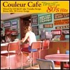 Couleur Cafe Brazil With 80's Hits