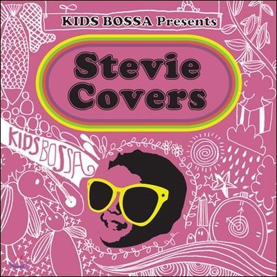 Kids Bossa Presents Stevie Covers (키즈보사 스티비 원더 커버)