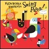 Kids Bossa Presents Swing Party (Ű�� ���� ���� ��Ƽ)