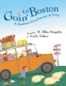 Goin' to Boston: A Rambunctious Journey in Song