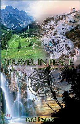 Travel in Peace: The Soundtrack of My Escape