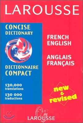 Larousse Concise Dictionary : French-English/English-French