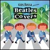 Kids Bossa Presents Beatles Covers (Ű�� ���� ��Ʋ�� Ŀ��)