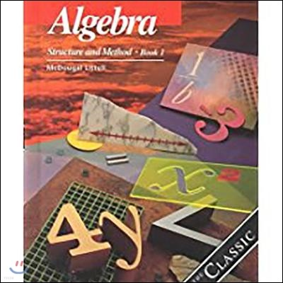 Algebra Structure and Method, Grades 8-11 Book 1