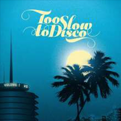Various Artists - Too Slow To Disco (180G)(2LP)