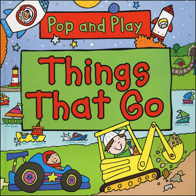 Pop and Play : Things That Go 팝앤플레이 팝업북 : 탈 것