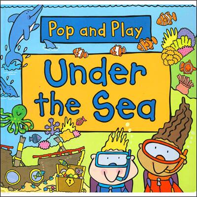 Pop and Play : Under the Sea 팝앤플레이 팝업북 : 바다 속으로