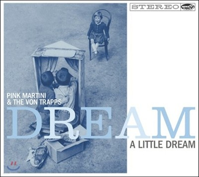 Pink Martini - Dream A Little Dream [LP]