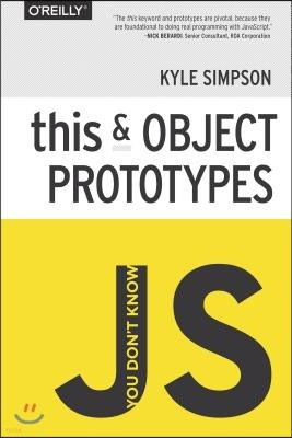 You Don't Know Js: This & Object Prototypes