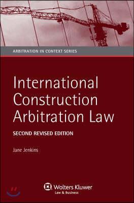International Construction Arbitration Law