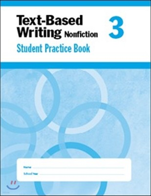 Text-Based Writing Nonfiction, Grade 3 - Student Book
