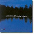 Yuhki Kuramoto (유키 구라모토) - Sailing in Silence