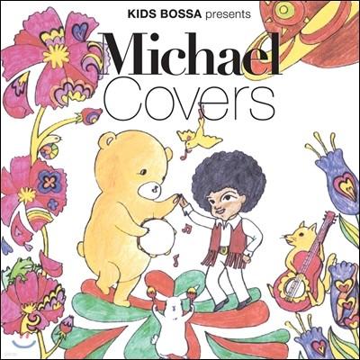 Kids Bossa Presents Michael Covers (키즈보사 마이클 잭슨 커버)