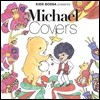 Kids Bossa Presents Michael Covers (Ű�� ���� ����Ŭ �轼 Ŀ��)