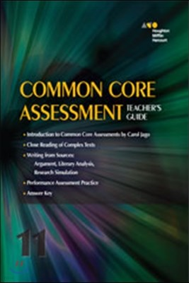 Common Core Assessment Grade 11: Teacher's Guide